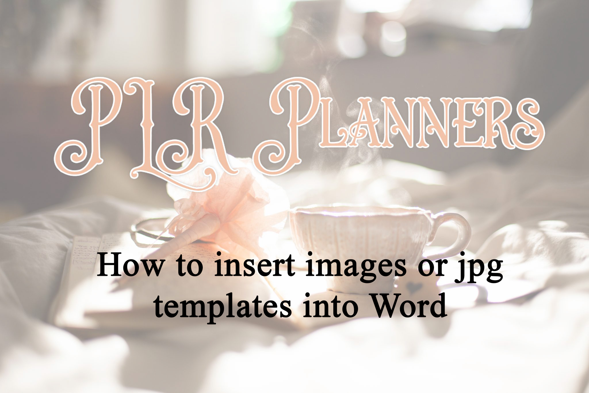 How to insert a jpg template or image into Word