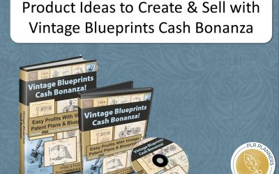 Product Ideas to Create and Sell with Vintage Blueprints Cash Bonanza